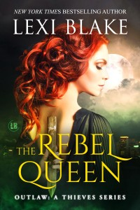 The Rebel Queen by Lexi Blake